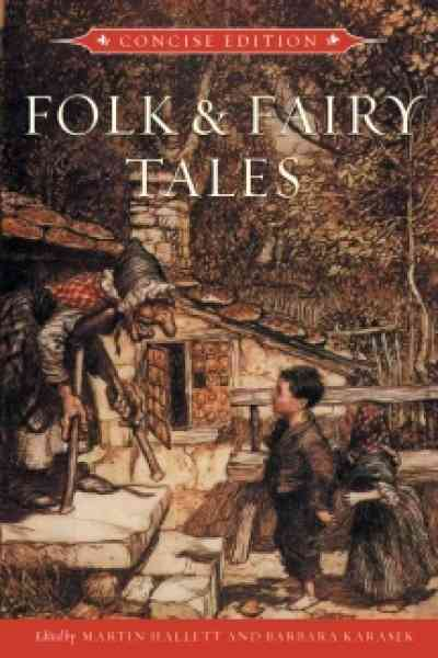 Folk and Fairy Tales Concise Edition By Hallett, Martin (EDT)/ Karasek, Barbara (EDT)